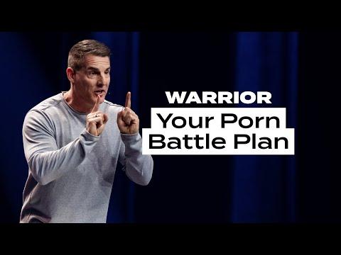 Your Porn Battle Plan - Warrior
