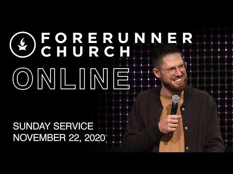 Sunday Service  IHOPKC + Forerunner Church  November 22