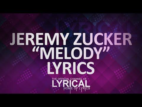 Jeremy Zucker - Melody Lyrics - UCnQ9vhG-1cBieeqnyuZO-eQ