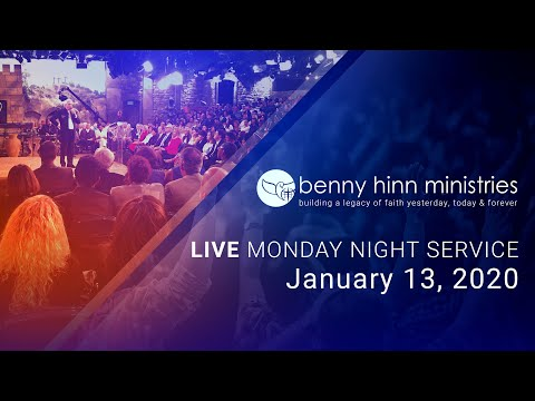 Benny Hinn LIVE Monday Night Service - January 13, 2020