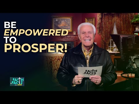 Faith the Facts: Be Empowered To Prosper!  Jesse Duplantis