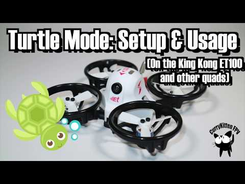 FPV Tutorial: Setting up Turtle mode on the King Kong ET100 (and other quads) - UCcrr5rcI6WVv7uxAkGej9_g