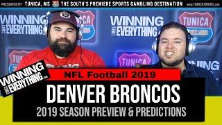 WCE: Denver Broncos 2019 NFL Preview & Predictions