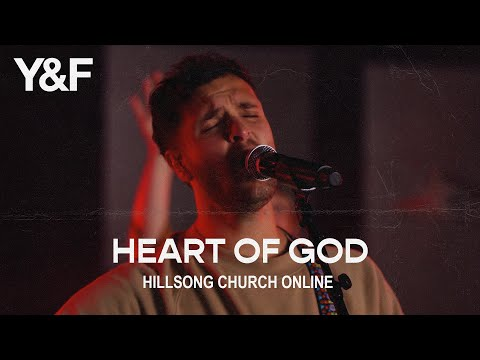 Heart Of God (Church Online) - Hillsong Young & Free