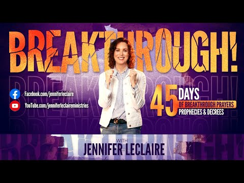I Decree a Double Breakthrough! (Breakthrough Day 43)