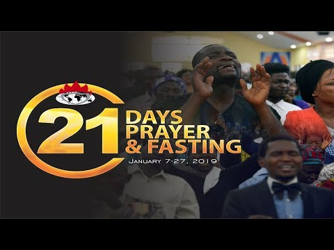 DAY 15: PRAYER AND FASTING FACILITATES FULFILLMENT OF PROPHECY - JANUARY 21, 2019