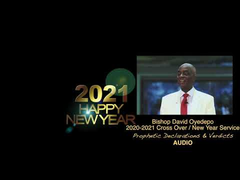 Bishop Oyedepo  Cross Over/New Year Prophetic Blessings,Declarations & Verdicts[AUDIO]