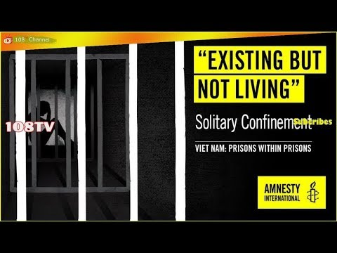 Ending Torture of Prisoners of Conscience in Vietnam[108Tv]