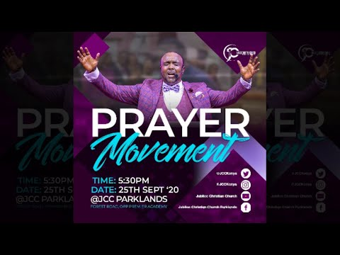 Jubilee Christian Church Parklands -Prayer Movement -25th Sep 2020  Paybill No: 545700 - A/c: JCC
