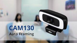 Quality video | CAM130 Manual Framing + Auto Framing