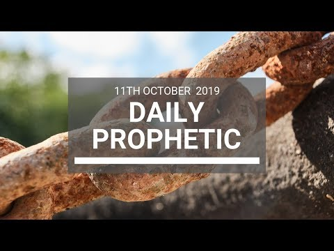 Daily Prophetic 11 October Word 7
