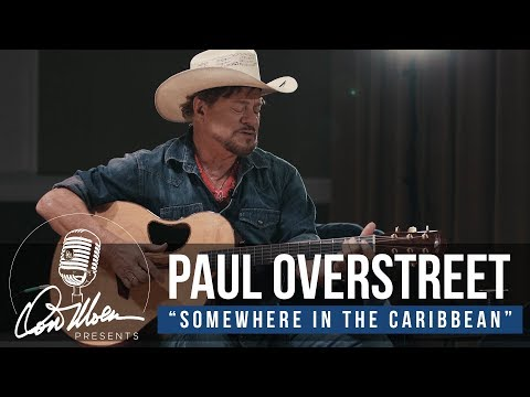 Paul Overstreet - Somewhere in the Caribbean  Country Music