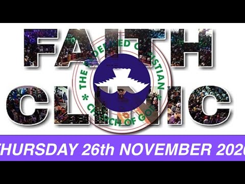 RCCG NOVEMBER 26th 2020 FAITH CLINIC