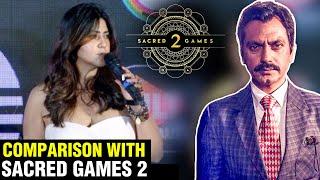 Ekta Kapoor SUPERB Reaction To Sacred Games 2 VS M.O.M Mission Over Mars Series