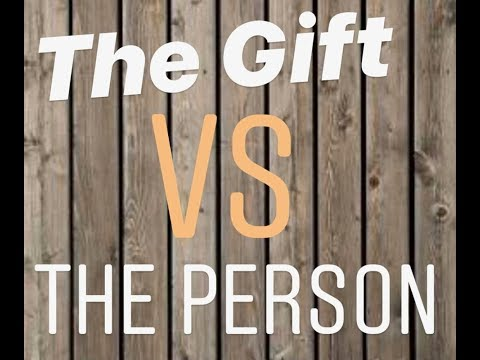 The Gift or The Person