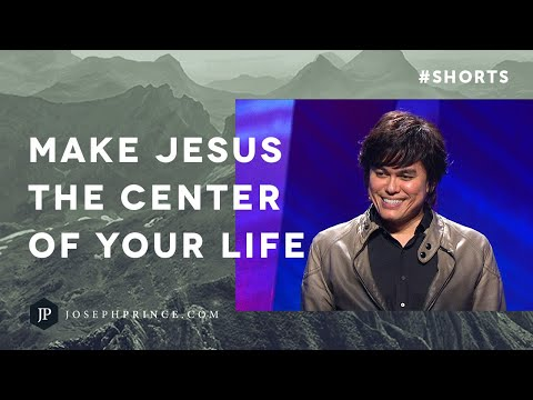 Make Jesus The Center Of Your Life  Joseph Prince #Shorts