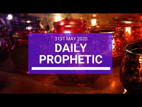 Daily Prophetic 31 May 2020 2 of 5