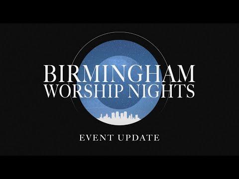 Birmingham Worship Night UPDATED Announcement!
