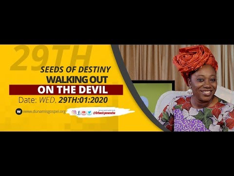 Dr Becky Paul-Enenche - SEEDS OF DESTINY - WEDNESDAY 29TH JANUARY, 2020