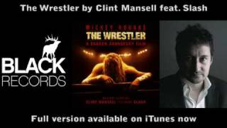 The Wrestler - Soundtrack by Clint Mansell feat.Slash