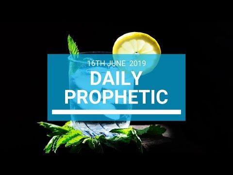 Daily Prophetic 16 June 2019   Word 1