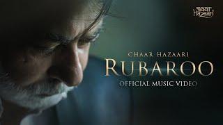 Chaar Hazaari - Rubaroo (Official Music Video) - chaarhazaari , Alternative