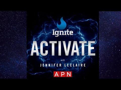 Ignite Activate  Prophetic Attitudes  Awakening Podcast Network