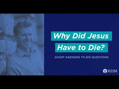 39. Why Did Jesus Have to Die?