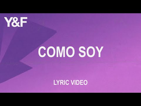 Como Soy (Official Lyric Video)  Hillsong Young & Free