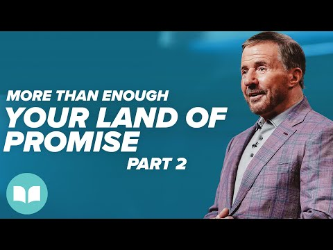 More Than Enough #8, Your Land of Promise, Part 2 - Mac Hammond