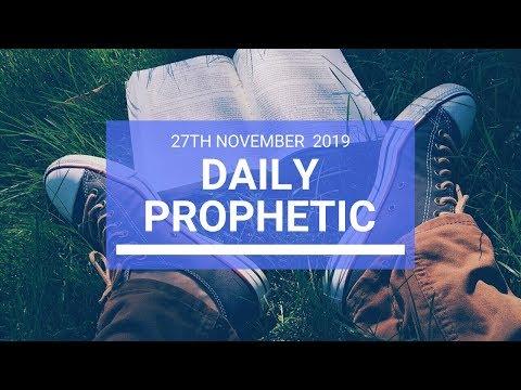 Daily Prophetic 27 November Word 2