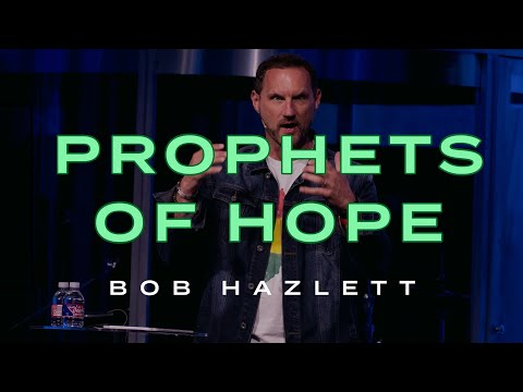 Prophets of Hope, Ministers of Reconciliation  Bob Hazlett Sojourn Church Carrollton Texas
