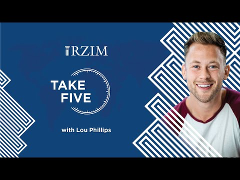 How to Grow in Intimacy with God  Lou Phillips  TAKE FIVE  RZIM