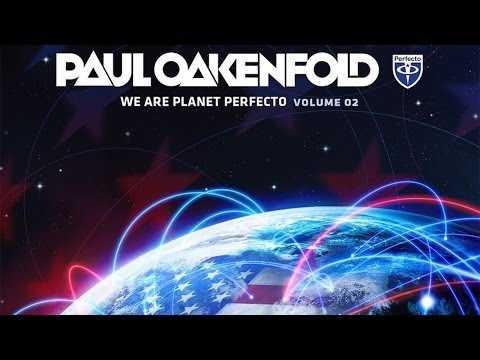 Paul Oakenfold - We Are Planet Perfecto, Vol. 2 [Spotify Exclusive - OUT NOW!] - UCGZXYc32ri4D0gSLPf2pZXQ