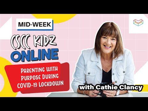 Parenting with Purpose During COVID-19 Lockdown  Cornerstone Community Church  CSCC Kidz Online