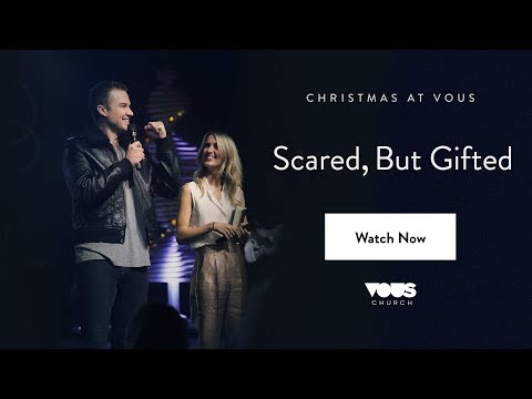 Rich & DawnCher Wilkerson  Christmas at VOUS: Scared, But Gifted