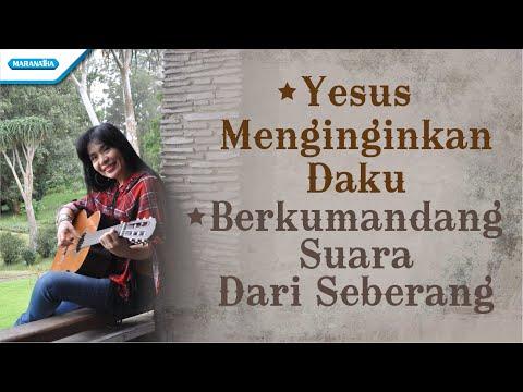 Yesus Menginginkan Daku / Berkumandang Suara Dari Seberang - HYMN - Herlin Pirena (with lyric)