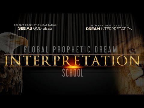 GLOBAL PROPHETIC DREAM INTERPRETATION SCHOOL