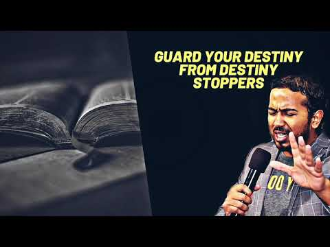 GUARD YOUR DESTINY AND DIVINE CALLING FROM DESTINY STOPPERS, POWERFUL MESSAGE AND PRAYERS