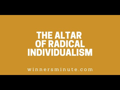 The Altar of Radical Individualism // The Winner's Minute With Mac Hammond