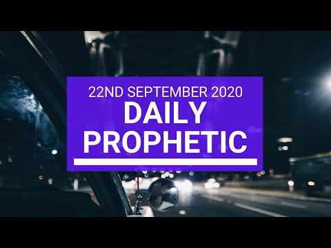 Daily Prophetic 22 September 2020 7 of 8 Daily Prophetic Word