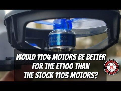 Are 1104 Motors Better For The ET100 Than The Stock 1103 Motors? - UCNUx9bQyEI0k6CQpo4TaNAw