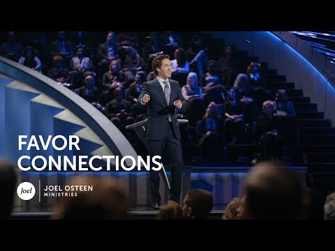 Joel Osteen - Favor Connections
