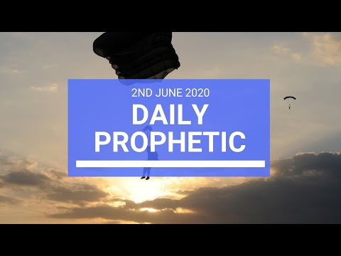 Daily Prophetic 2 June 2020 5 of 7