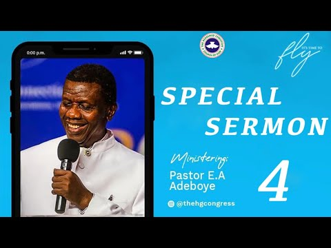 PASTOR E.A ADEBOYE SERMON - PRAYERS THAT CAN CAUSE YOU TO FLY