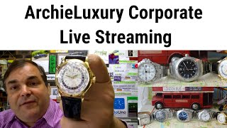 ARCHIELUXURY MID-WEEK LIVE SHOW - Talking watches and more