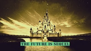 Disney News Roundup: The Future is Sequel or Reboot