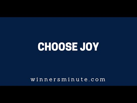 Choose Joy  The Winner's Minute With Mac Hammond