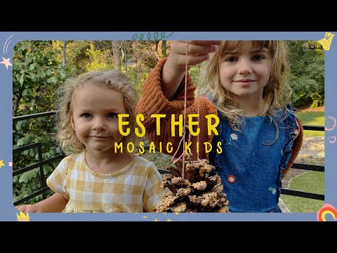 MOSAIC KIDS  Esther  Sunday, Oct. 25th