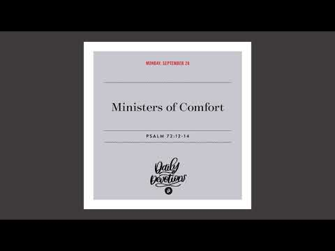 Ministers of Comfort  Daily Devotional